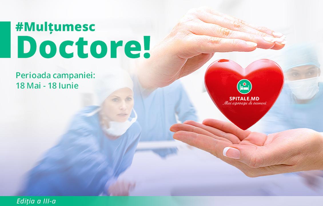 """Spitale.MD lansează cea de-a 3-a ediția a campaniei """"Mulțumesc, DOCTORE!"""""""
