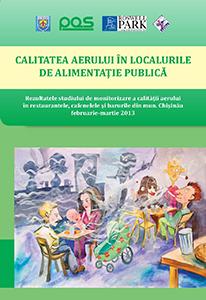 Calitatea aerului în localurile de alimentaţie publică: Rezultatele studiului de monitorizare a calităţii aerului în restaurantele, cafenelele şi barurile din mun. Chişinău