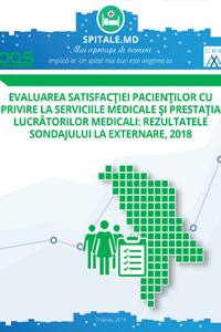 Evaluarea satisfacției pacienților cu privire la serviciile medicale și prestația lucrătorilor medicali: Rezultatele sondajului la externare, 2018