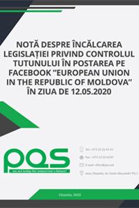 """Notă despre încălcarea legislației privind controlul tutunului în postarea pe Facebook """"European Union in the Republic of Moldova"""" în ziua de 12.05.2020"""