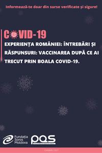Experiența României: Întrebări și răspunsuri: Vaccinarea după ce ai trecut prin boala COVID-19
