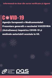 Agenţia Europeană a Medicamentului: Prezentare generală a vaccinului VAXZEVRIA (AstraZeneca) împotriva COVID-19 și motivele autorizării acestuia în UE