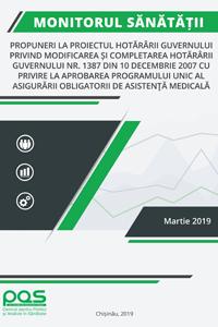 Propuneri la proiectul hotărârii Guvernului privind modificarea și completarea Hotărârii Guvernului nr. 1387 din 10 decembrie 2007 cu privire la aprobarea Programului unic al asigurării  obligatorii de asistenţă medicală