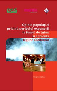 Opinia populaţiei privind pericolul expunerii la fumul de tutun şi eficienţa legilor antifumat