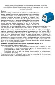 Monitorizarea calității aerului în restaurante, cafenele și baruri din mun.Chișinău: Studiul situației după punerea în aplicare a legii privind controlul tutunului