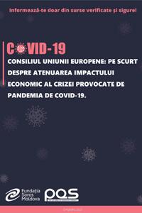Consiliul Uniunii Europene: Pe scurt despre atenuarea impactului economic al crizei provocate de pandemia de COVID-19