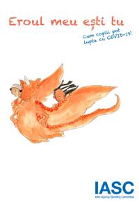 """""""Eroul meu ești tu"""" este o carte scrisă pentru copiii afectați de pandemia COVID-19 din întreaga lume."""
