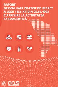 Raport de evaluare ex-post de impact a legii 1456-XII din 25.05.1993 cu privire la activitatea farmaceutică