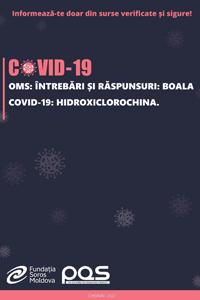 OMS: Întrebări și răspunsuri: Boala COVID-19: hidroxiclorochina