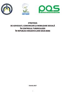Strategia  de advocacy, comunicare și mobilizare socială  în controlul tuberculozei  în Republica Moldova (anii 2018-2020)