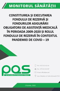 Constituirea și executarea Fondului de rezervă și Fondurilor asigurării obligatorii de asistență medicală în perioada 2009-2020 și rolul Fondului de rezervă în contextul pandemiei de COVID – 19